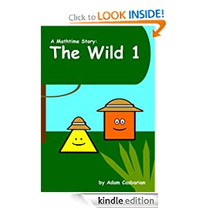 The Wild 1 (Mathtime Stories)