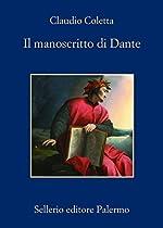 IL MANOSCRITTO DI DANTE (ITALIAN EDITION)