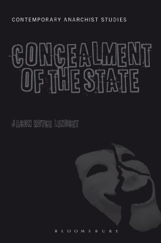 The Concealment of the State (Contemporary Anarchist Studies)