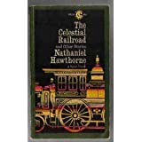 Hawthorne Nathaniel : Celestial Railroad (Sc)