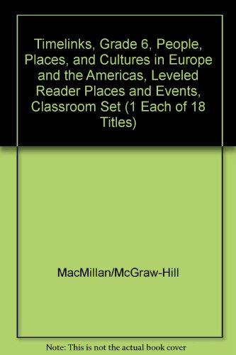 Timelinks, Grade 6, Leveled Reader, Classroom Set