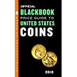 The Official Blackbook Price Guide to United States Coins 2010, 48th Edition (Official Blackbook Price Guide to U.S. Coins) ~ Thomas E. Hudgeons Jr.