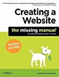 Creating a Website: The Missing Manual   [CREATING A WEBSITE 3/E] [Paperback]