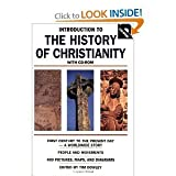 Introduction to the History of ChristianityFirst Century to the Present Day