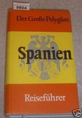 Der Große Polyglott - Spanien Reiseführer