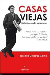 """Casas Viejas: del Crimen a la Esperanza: Maria Silva """"Libertaria"""" y"""