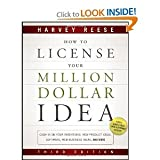 img - for How to License Your Million Dollar Idea: Cash In On Your Inventions, New Product Ideas, Software, Web Business Ideas, And More book / textbook / text book