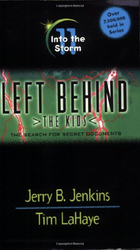 Into The Storm (Left Behind: The Kids #11)