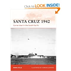 Santa Cruz 1942: Carrier duel in the South Pacific (Campaign) by Mark Stille and Howard Gerrard