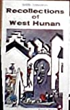 Recollections of West Hunan (0295960167) by Shen, Congwen