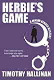 Herbie's Game (A Junior Bender Mystery Book 4)