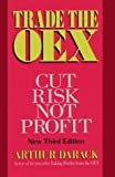img - for Trade the Oex: Cut Risk, Not Profit by Arthur Darack (1995-03-01) book / textbook / text book