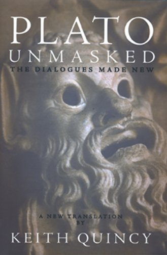 Plato Unmasked The Dialogues Made New096288829X : image