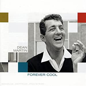 dean martin forever cool - photo #1