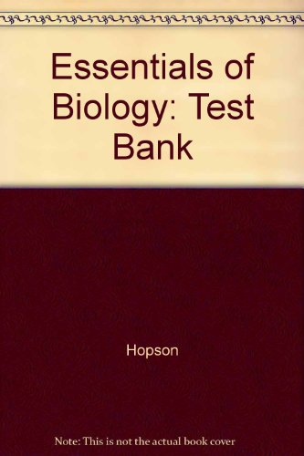 Essentials of Biology: Test Bank
