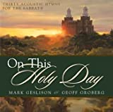 img - for On This Holy Day - 30 Acoustic Hymns for the Sabbath book / textbook / text book