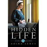 The Hidden Life: An Amish Quilt Novel