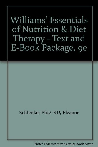 Williams' Essentials Of Nutrition & Diet Therapy - Text And E-Book Package, 9E