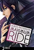 Maximum Ride: The Manga, Vol. 2 [Paperback] [2009] 1ST Ed. James Patterson, NaRae Lee