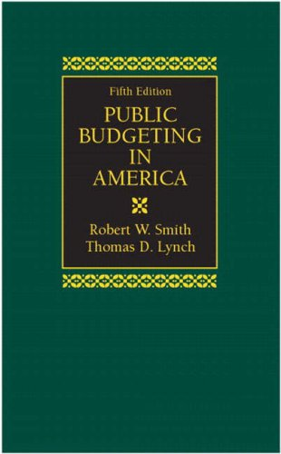 Public Budgeting in America (5th Edition)