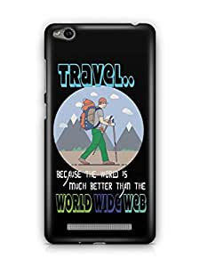 YuBingo The World is Better than World Wide Web Mobile Case Back Cover for Xiaomi Redmi 3S