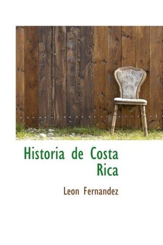 Historia de Costa Rica (Spanish Edition)