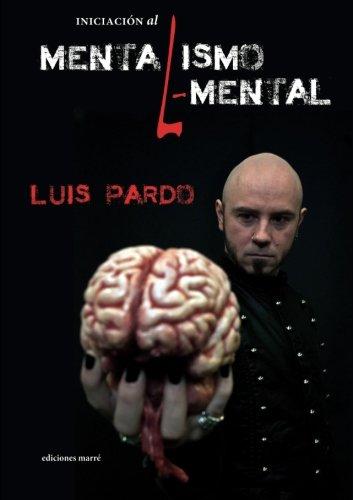 Iniciación al Mentalismo Elemental