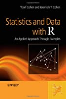 Statistics and Data with R: An Applied Approach Through Examples ebook download