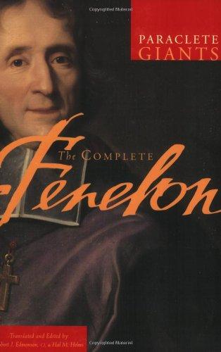 The Complete Fenelon (Paraclete Giants)