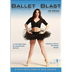 Ballet Blast with Sherena: A home-study class for experienced dancers