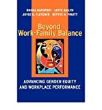 img - for [(Beyond Work-Family Balance: Advancing Gender Equity and Workplace Performance )] [Author: Lotte Bailyn] [Jan-2002] book / textbook / text book