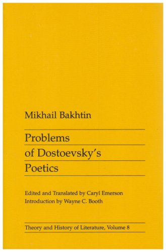 Problems of Dostoevsky's Poetics (Theory and History of...