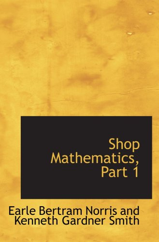 Shop Mathematics, Part 1
