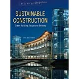 Sustainable Construction: Green Building Design and Delivery, Second Edition