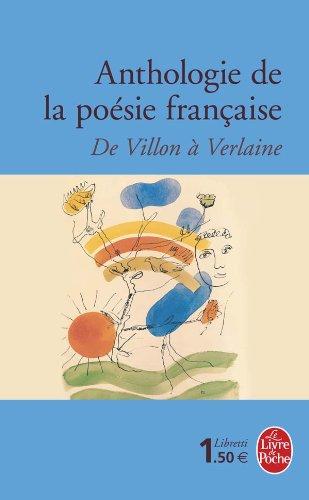 Anthologie de la Poesie Francaise (Le Livre de Poche)...