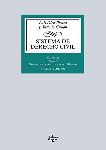 Sistema De Derecho Civil: El Contrato En General. La Relación Obligatoria - Volumen II (Tomo 1) (Derecho - Biblioteca Universitaria De Editorial Tecnos)