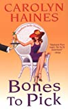 Bones to Pick (A Southern Belle Mysteries)