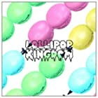 Lollipop Kingdom (LIMITED EDITION)(在庫あり。)