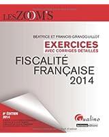 Exercices de fiscalité française 2014 avec corrigés détaillés