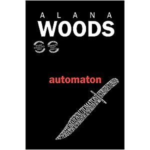 Cover of novel Automaton by Alana Woods