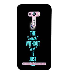 PrintDhaba Quote D-3335 Back Case Cover for ASUS ZENFONE SELFIE ZD551KL ULTRA (Multi-Coloured)
