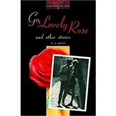 Go, Lovely Rose and Other Stories: 1000 Headwords (Oxford Bookworms ELT)