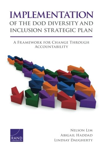 Implementation of the DoD Diversity and Inclusion Strategic Plan: A Framework for Change Through Accountability
