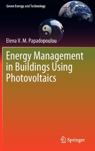 Energy Management in Buildings Using Photovoltaics (Green Energy and Technology) - Springer - 1447123824 - ISBN:1447123824