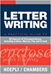 Letter writing. A practical Guide to...