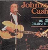 Cash Johnny 30 Greatest Hits