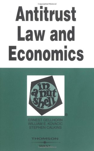 Antitrust Law And Economics In A Nutshell (Nutshell Series)