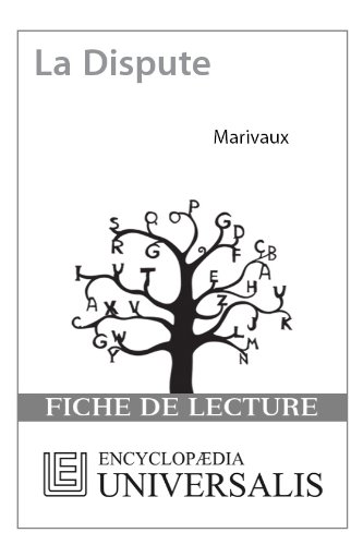 La Dispute De Marivaux (Les Fiches De Lecture D'Universalis) (French Edition)