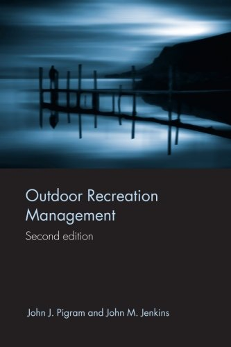 Outdoor Recreation Management (Routledge Vorschüsse im Tourismus)