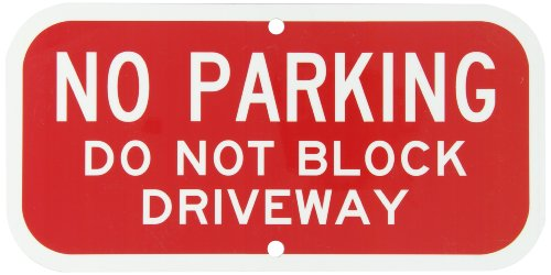 smartsign-aluminum-sign-legend-no-parking-do-not-block-driveway-6-high-x-12-wide-white-on-red